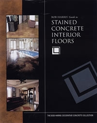 Bob Harris's Guide to Stained Concrete Interior Floors